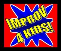 Go to IMPROV 4 Kids NEW Website!